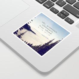 the greatest adventure- mountains Sticker
