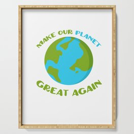Earth Day Environment Green Global Nature Lovers Make Our Planet Great Again Gift Serving Tray