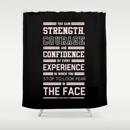 Lab No. 4 Strength Does Not Come Arnold Schwarzenegger Motivational Quote Shower Curtain