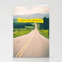 never stop exploring Stationery Cards featuring Never stop exploring by Ale Ibanez