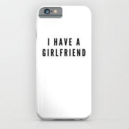 White Lie Girlfriend iPhone Case
