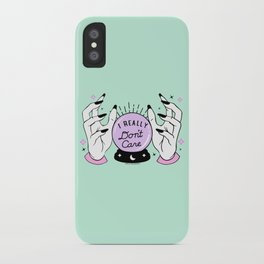 Sources Say I Really Don't Care iPhone Case