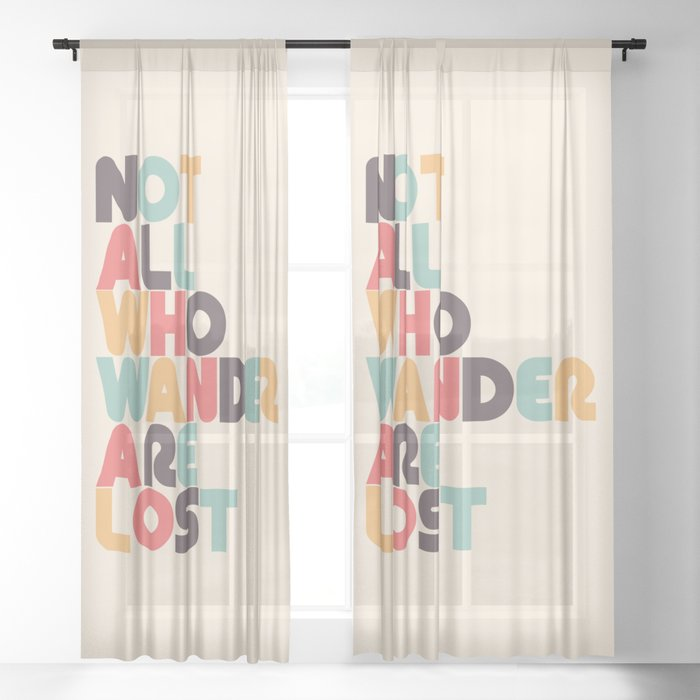 Retro Not All Who Wander Are Lost Typography Sheer Curtain