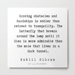 25  | Kahlil Gibran Quotes | 190701 Metal Print