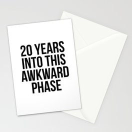20 years into this awkward phase Stationery Cards