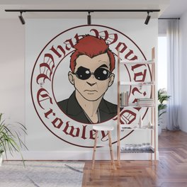 What Would Crowley Do? Wall Mural