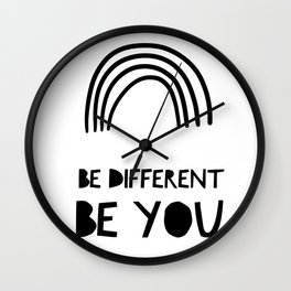 Be Different, Be You Wall Clock