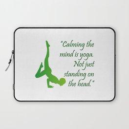 Yoga quote Laptop Sleeve