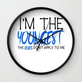Family Siblings I'm The Youngest Rules Don't Apply to Me Sister Brother Wall Clock