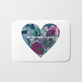 All You Need Is Love T Shirt by Squirrelly Squirrel Bath Mat