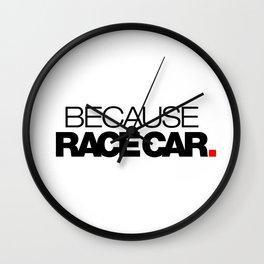 BECAUSE RACE CAR v1 HQvector Wall Clock