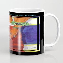 WOMANHOOD'S A LICENCE TO BE EXOTIC Coffee Mug