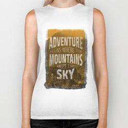 Adventure begins where the mountains meet the sky Biker Tank
