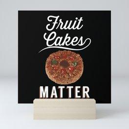 Fruit Cakes Matter - Gift Mini Art Print
