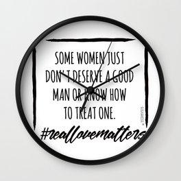 REAL LOVE : A GOOD MAN Wall Clock