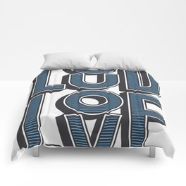 LOUD LOVE Comforters