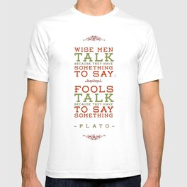 Plato regarding talking T-shirt