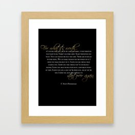 for what it's worth Framed Art Print