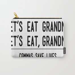Let's Eat Grandma - Commas Save Lives Carry-All Pouch