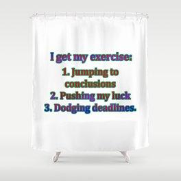 Funny One-Liner Exercise Joke Shower Curtain