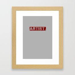 artist. Framed Art Print