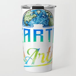 Cute & Funny The Earth Without Art Is Just Eh Pun Travel Mug