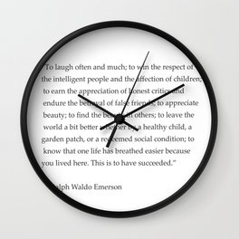 Ralph Waldo Emerson quote. To laugh often and much... Wall Clock