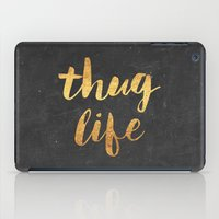 2pac iPad Cases featuring Thug Life by Text Guy