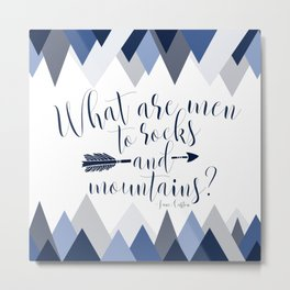 Pride & Prejudice - Mountains Metal Print