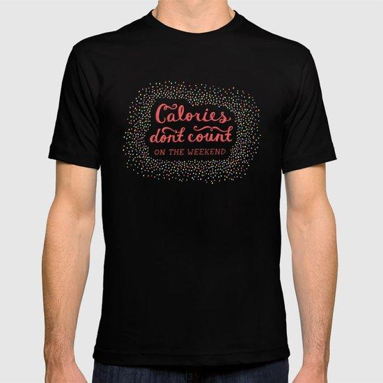 Calories Don't Count T-shirt