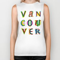vancouver Biker Tanks featuring Vancouver by Fimbis