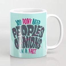 Opinions on Facts Mug