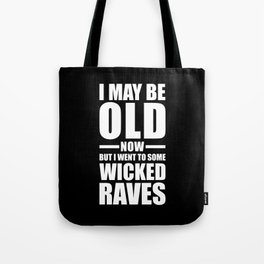 Wicked Raves EDM Quote Tote Bag