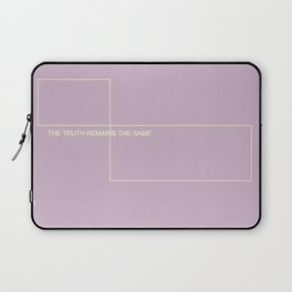 The Truth Remains The Same Laptop Sleeve