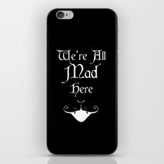 Alice In Wonderland We're All Mad Here iPhone Skin