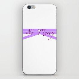 No Mercy iPhone Skin