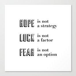 Hope, Luck, Fear Canvas Print