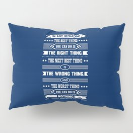 Lab No. 4 In Any Situation Theodore Roosevelt Motivational Quotes Pillow Sham