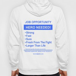 Holding Out For A Hero Hoody
