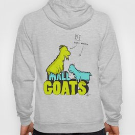 Mall Goats Hoody