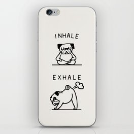 Inhale Exhale Pug iPhone Skin