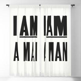 I AM A MAN Blackout Curtain