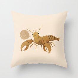 cray Throw Pillow
