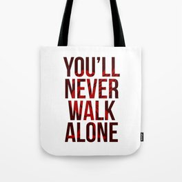 You Never Walk Alone Liverpool Poster Tote Bag