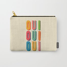 Oui oui oui Carry-All Pouch
