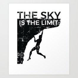 Rock Climbing - The Sky is the Limit Art Print