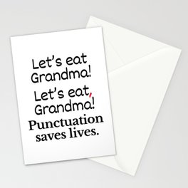 Let's Eat Grandma Punctuation Saves Lives Stationery Cards
