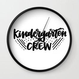 Kindergarten crew Wall Clock