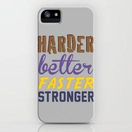 Harder Better Faster Stronger iPhone Case