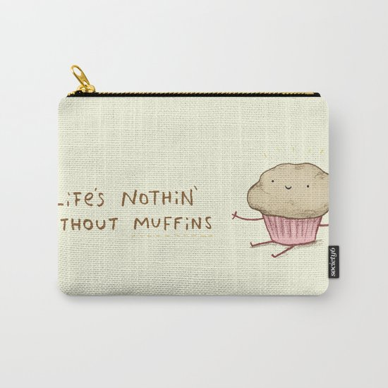 Life's Nothin' Without Muffins Carry-All Pouch